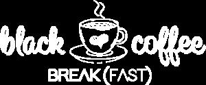 Black Coffee Breakfast Rise UP Media